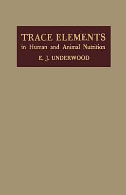 Trace Elements in Human and Animal Nutrition PDF