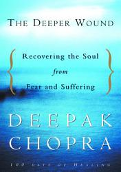 The Deeper Wound Book PDF