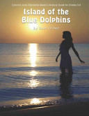 Island of the Blue Dolphins Common Core Aligned Literature Guide Book