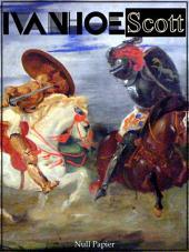 Ivanhoe - Der Schwarze Ritter: Überarbeitete Fassung