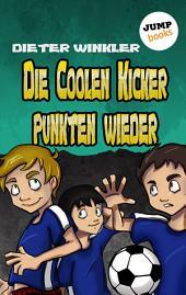 Die Coolen Kicker punkten wieder -: Band 5