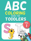 ABC Coloring Books for Toddlers Vol.1