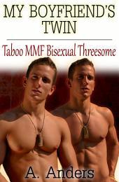 My Boyfriend's Twin: Taboo MMF Bisexual Menage (Free)