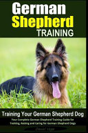 German Shepherd Training   Training Your German Shepherd Dog PDF
