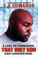 A Love So Forbidden That Only God Can Understand PDF