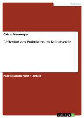 Reflexion des Praktikums im Kulturverein