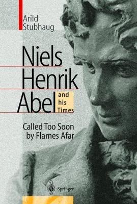 NIELS HENRIK ABEL and his Times PDF