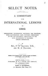 Select Notes: A Commentary on the International Lessons ...