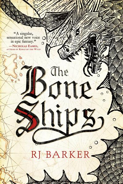 Download The Bone Ships Book