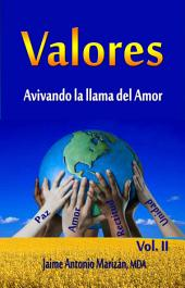 Valores: Avivando la llama del Amor
