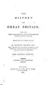 The history of Great Britain, from the first invasion of it by the Romans