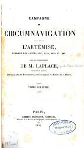 Campagne de circumnavigation de la frégate l'Artémise, pendant les années 1837, 1838, 1839 et 1840, sous le commandement de M. Laplace: Volume6