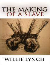 The Making of a Slave