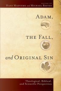 Adam, the Fall, and Original Sin