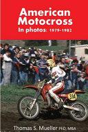 American Motocross in Photos