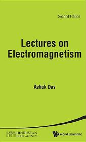 Lectures On Electromagnetism (Second Edition)