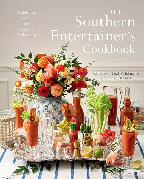 Download The Southern Entertainer s Cookbook Book