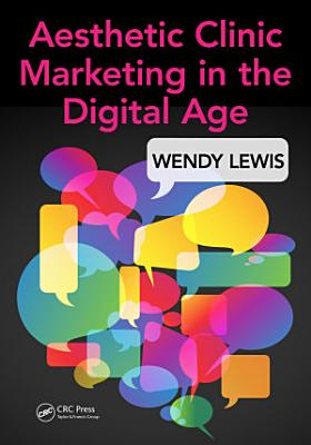 Aesthetic Clinic Marketing in the Digital Age PDF