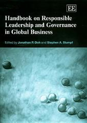Handbook on Responsible Leadership and Governance in Global Business