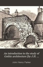 An Introduction to the Study of Gothic Architecture