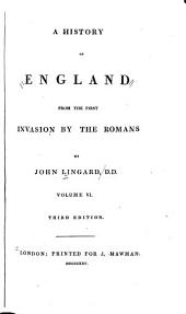 A History of England from the First Invasion by the Romans: Volume 6