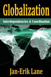 Globalization: Interdependencies and Coordination