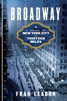Broadway  A History of New York City in Thirteen Miles PDF
