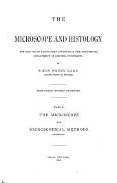 The Microscope and Histology: For the Use of Laboraory Students in the Anatomical Department of Cornell University