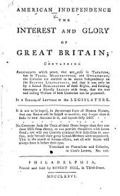 American Independence the Interest and Glory of Great Britain, etc. By Major John Cartwright