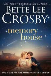 Memory House: A Memory House Novel, Book 1