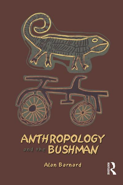 Anthropology and the Bushman PDF