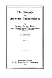 The Struggle for American Independence: Volume 1