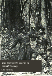 The Complete Works of Count Tolstoy: Volume 12