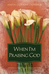 When I'm Praising God