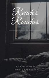 Reach's Roaches (short story)