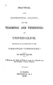 Practical and Experimental Religion: Or the Teachings and Tendencies of Universalism