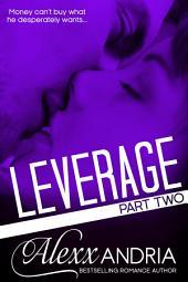 Leverage (Part Two): Billionaire romance