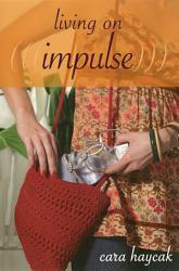 Living On Impulse Book PDF