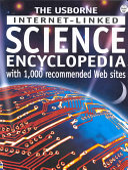 The Usborne Internet linked Science Encyclopedia