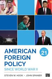 American Foreign Policy Since World War II: Edition 21