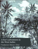 A Boy s Adventures in the West Indies PDF