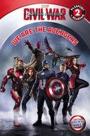 Marvel's Captain America: Civil War: We Are the Avengers
