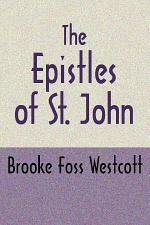 The Epistles of St. John, Second Edition