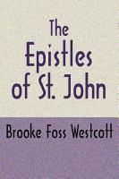 The Epistles of St  John  Second Edition PDF