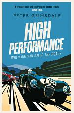 High Performance: When Britain Ruled the Roads