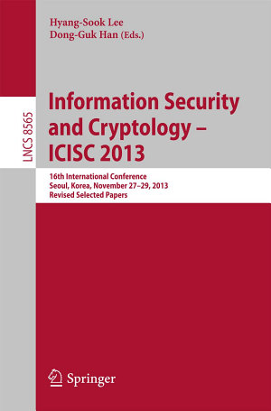 Information Security and Cryptology    ICISC 2013