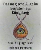 Das magische Auge im Bernstein aus K  nigsberg PDF