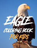 Eagle Coloring Book For Kids