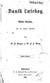 Dansk Laesebog: Ved V. A. Borgen og G. F. F. Rung, Bind 2