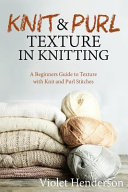 Knit and Purl Texture in Knitting